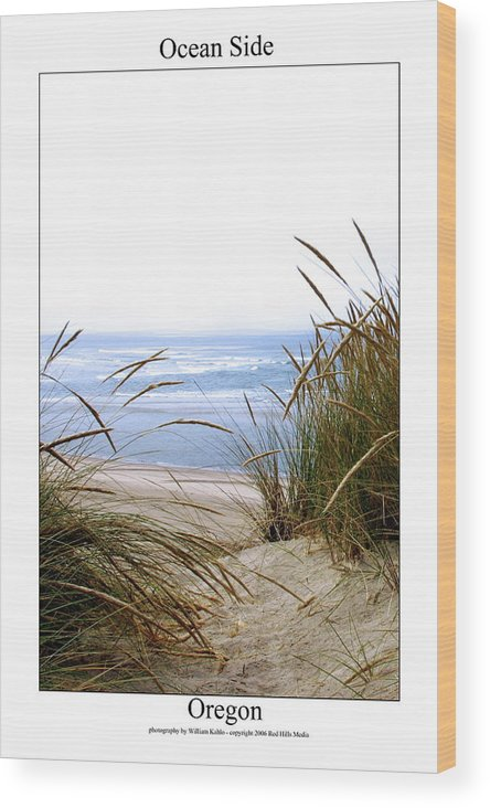 Oregon Coast Photographs Wood Print featuring the photograph Ocean Side by William Jones
