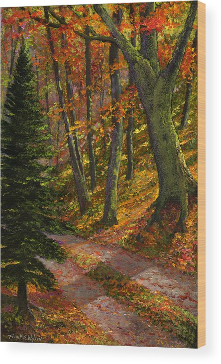 Road In The Woods Wood Print featuring the painting September Road by Frank Wilson