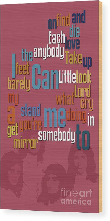 Somebody To Love Wood Print featuring the digital art Somebody To Love. Queen. Typography Art. Gift For Music Fans by Drawspots Illustrations