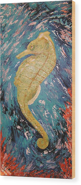 Seahorse Wood Print featuring the painting Seahorse Number 2 by Ricklene Wren