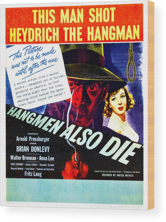 1940s Movies Wood Print featuring the photograph Hangmen Also Die, Us Poster, From Left by Everett