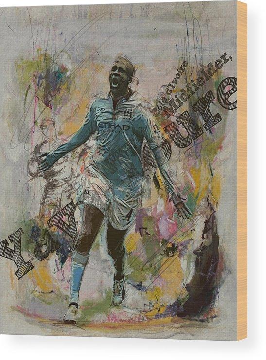 Yaya Toure Wood Print featuring the painting Yaya Toure by Corporate Art Task Force