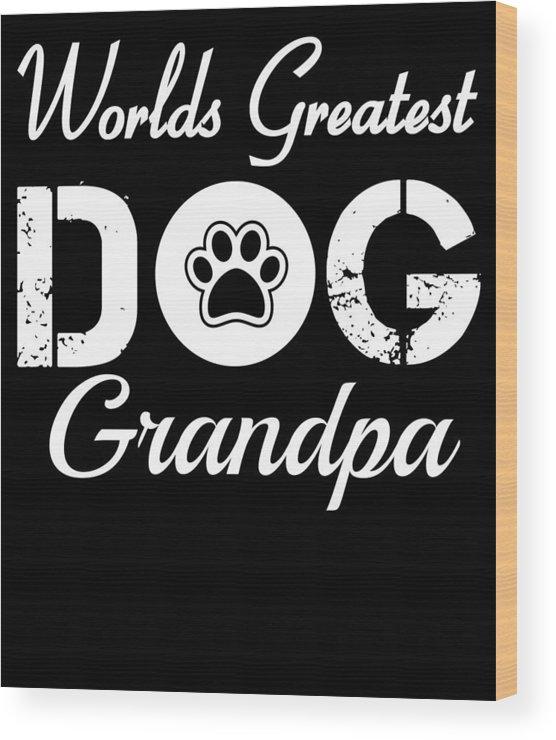 Beagle Wood Print featuring the digital art Worlds Greatest Dog Grandpa by Kaylin Watchorn