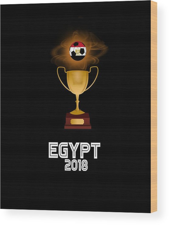 Africa Wood Print featuring the digital art Egypt 2018 Soccer Tournament Trophy Russia by Sourcing Graphic Design