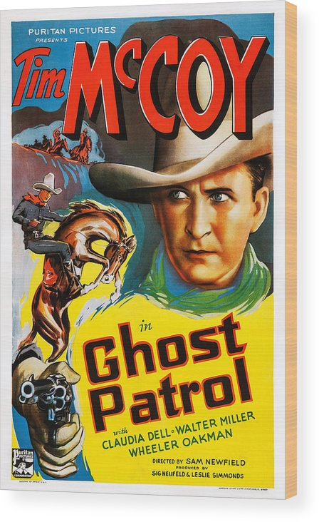1930s Movies Wood Print featuring the photograph Ghost Patrol, Us Poster Art, Tim Mccoy by Everett