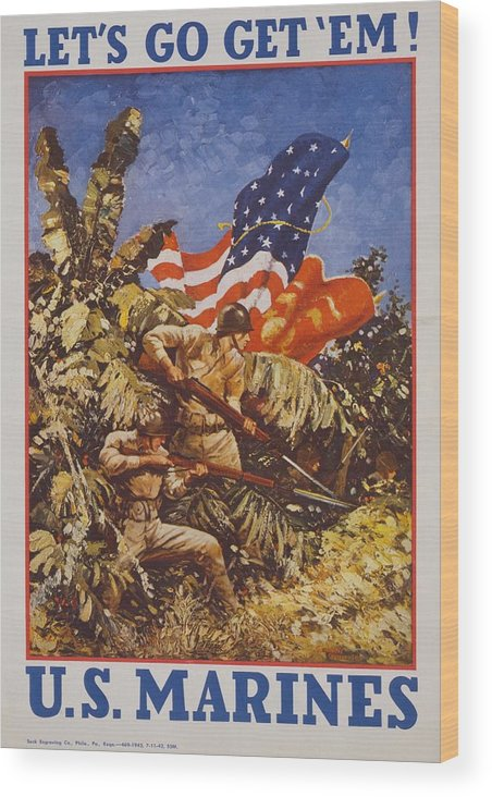 History Wood Print featuring the photograph Lets Go Get Em U.s. Marines. American by Everett