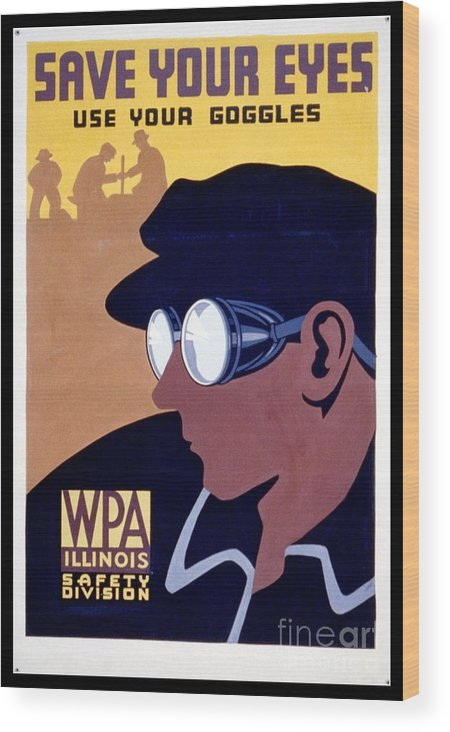 Wpa Wood Print featuring the photograph Steam Punk Wpa Vintage Safety Poster by Edward Fielding