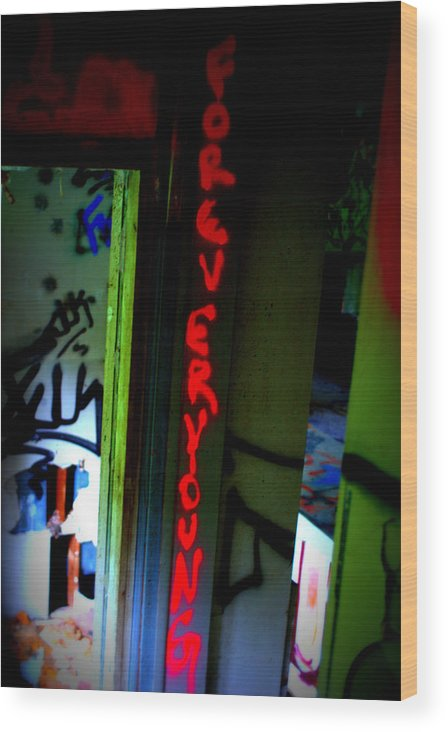 Graffiti Wood Print featuring the photograph Forever Young by Rachel Porostosky