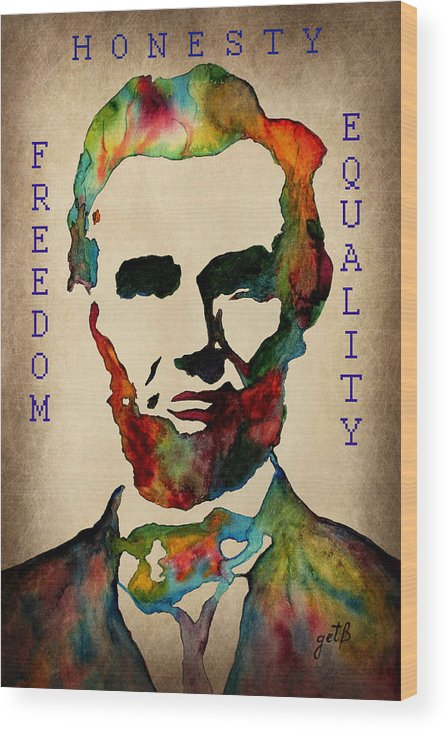 Abraham Lincoln Wood Print featuring the painting Abraham Lincoln Leader Qualities by Georgeta Blanaru