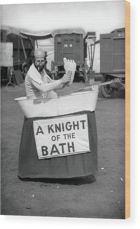 Circus Wood Print featuring the photograph Knight Of The Bath by Unknown