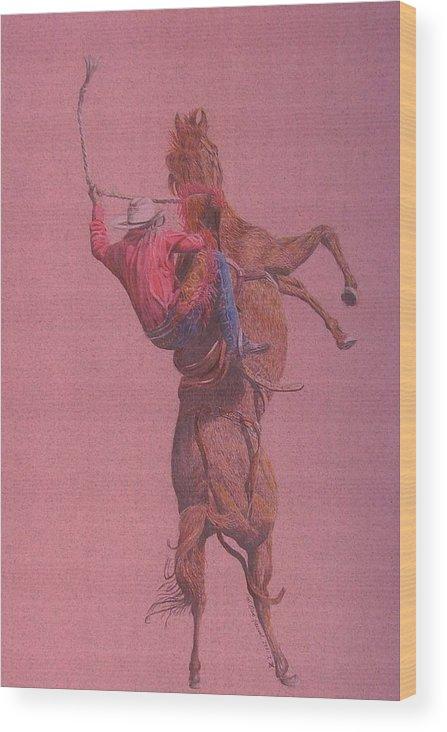 Rodeo Wood Print featuring the drawing Yaa Hoooo by Dan Hausel