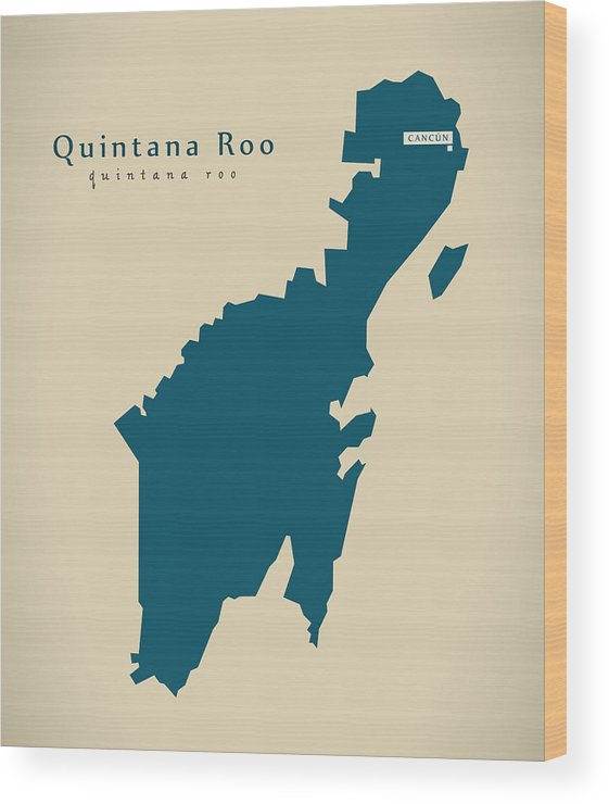Modern Map Quintana Roo Mexico Mx Illustration Wood Print By