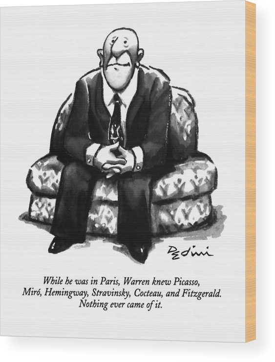 (a Rather Unhappy-looking Man Sits On A Sofa With His Hands Folded) Psychology Wood Print featuring the drawing While He Was In Paris by Eldon Dedini