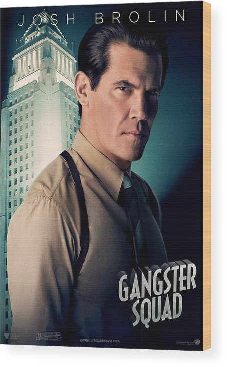 Gangster Squad Wood Print featuring the photograph Gangster Squad Brolin by Movie Poster Prints