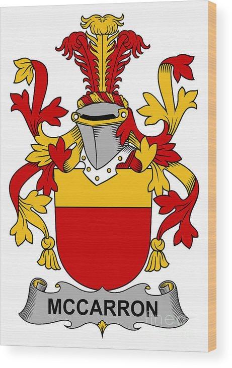 Mccarron Wood Print featuring the digital art Mccarron Coat Of Arms Irish by Heraldry