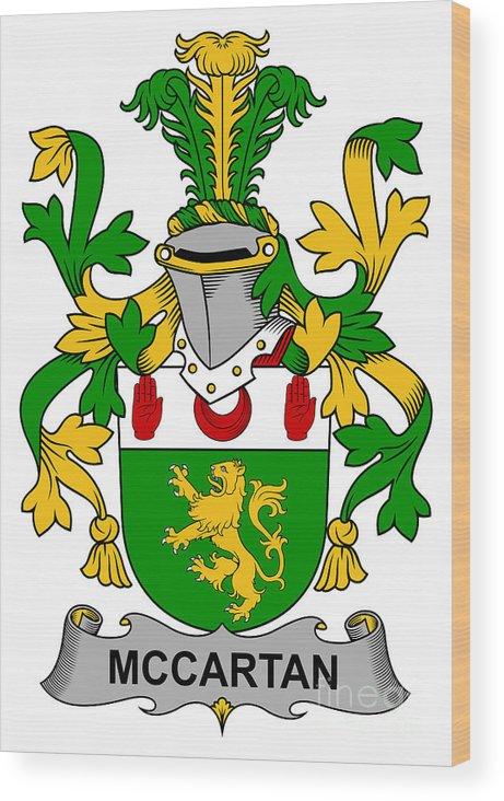 Mccartan Wood Print featuring the digital art Mccartan Coat Of Arms Irish by Heraldry