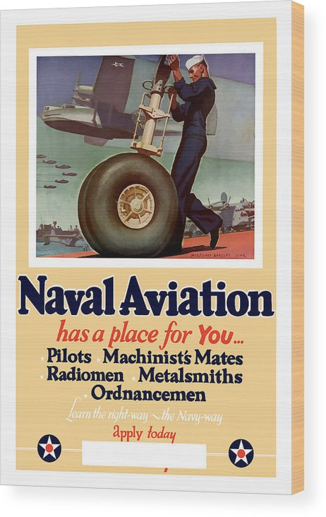 Navy Wood Print featuring the painting Naval Aviation Has A Place For You by War Is Hell Store