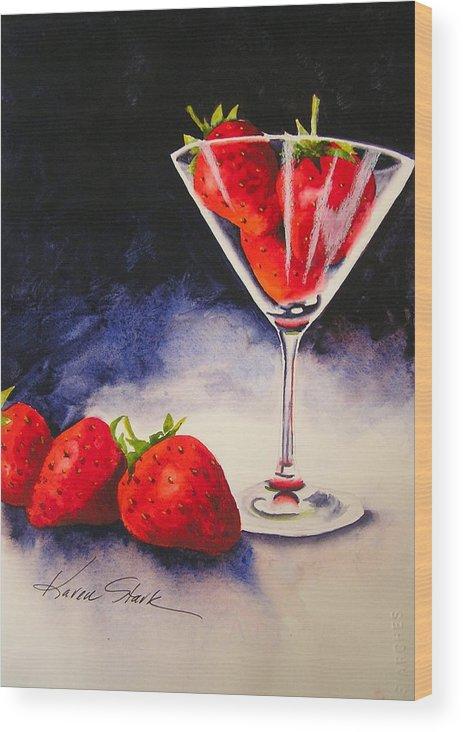 Strawberry Wood Print featuring the painting Strawberrytini by Karen Stark