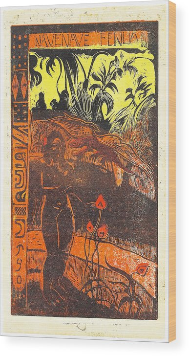 Paul Gauguin Wood Print featuring the painting Nave Nave Fenua From The Noa Noa Series by Paul Gauguin