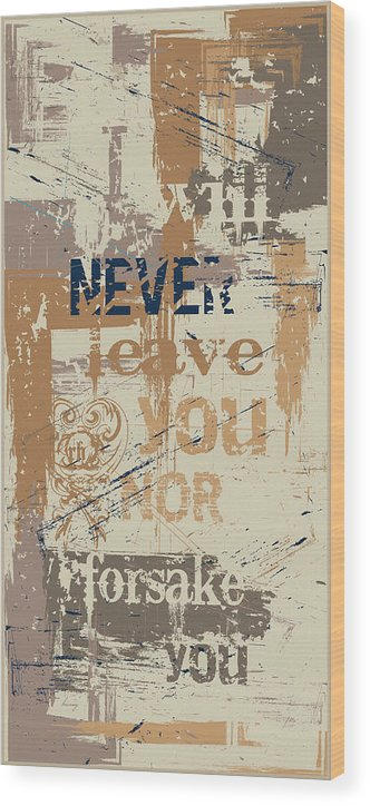 Verse. Bible Wood Print featuring the digital art I Will Never by Brenny Moore