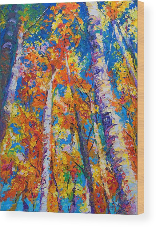 Impresssionist Wood Print featuring the painting Redemption - fall birch and aspen by Talya Johnson