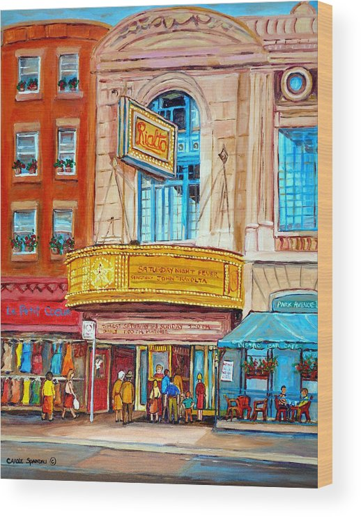 Montreal Wood Print featuring the painting The Rialto Theatre Montreal by Carole Spandau