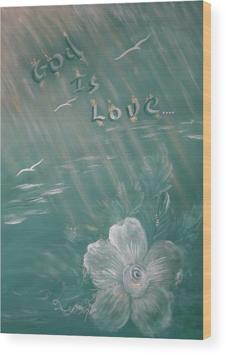 Christian Art Wood Print featuring the painting God Is Love by Mary Grabill