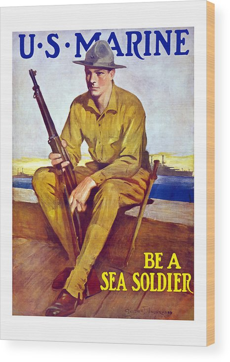 Marines Wood Print featuring the painting Be A Sea Soldier - Us Marine by War Is Hell Store