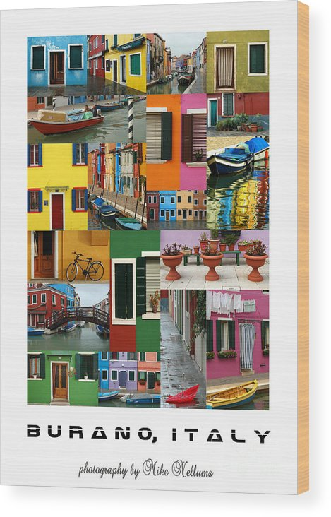 Burano Wood Print featuring the photograph Burano Italy Poster by Mike Nellums