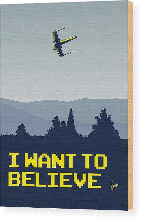 Classic Wood Print featuring the digital art My I Want To Believe Minimal Poster- Xwing by Chungkong Art