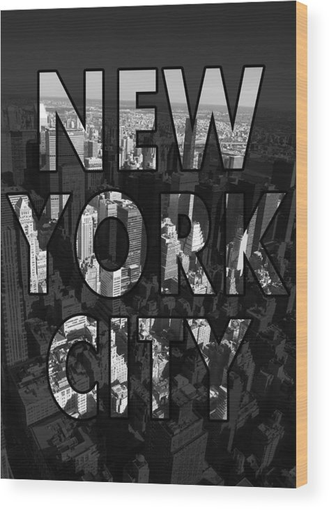 New York Wood Print featuring the photograph New York City - Black by Nicklas Gustafsson