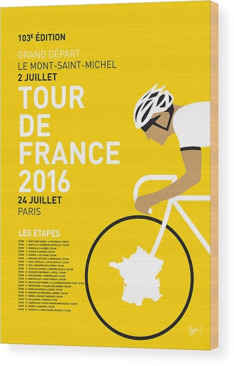 2016 Wood Print featuring the digital art My Tour De France Minimal Poster 2016 by Chungkong Art