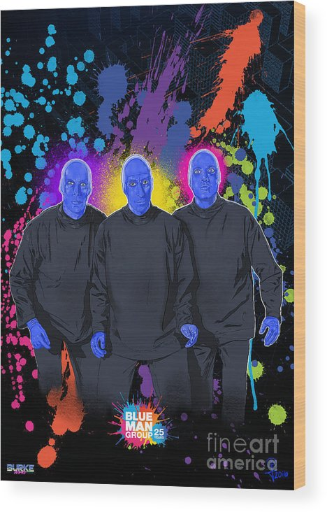 Blue Man Group Wood Print featuring the digital art Blue Man Group's 25th Anniversary by Joseph Burke