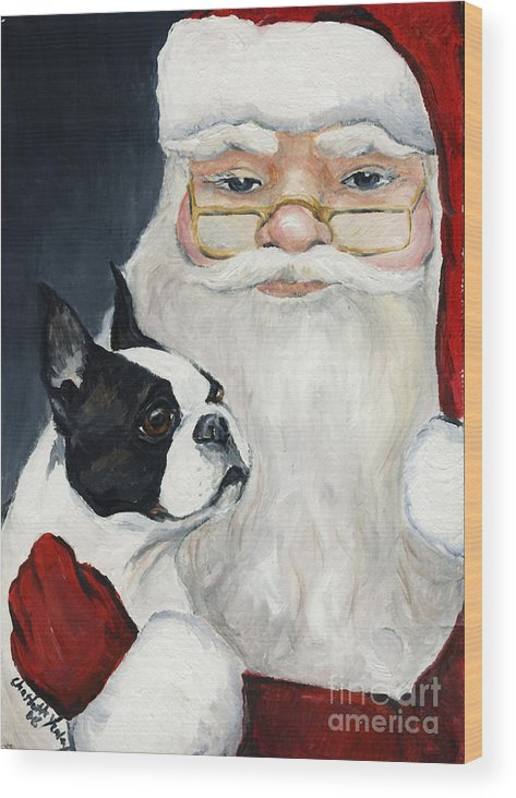 Dog Wood Print featuring the painting Boston Terrier With Santa by Charlotte Yealey