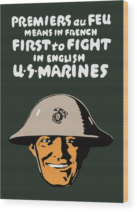 Marine Corps Wood Print featuring the painting First To Fight - Us Marines by War Is Hell Store