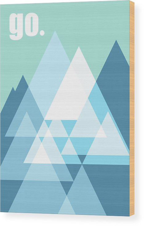Mountains Wood Print featuring the digital art Go by Nomade Graphics