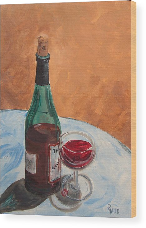 Still Life Wood Print featuring the painting I Drink Alone by Pete Maier