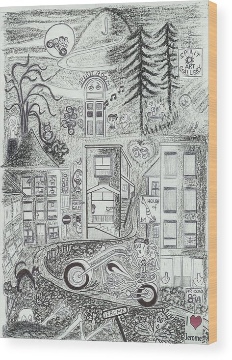 Riding Fun Wood Print featuring the drawing I Love Jerome Az by Ingrid Szabo