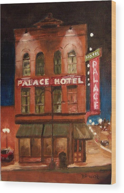 Cityscape Wood Print featuring the painting Palace Hotel by Bill Brauker