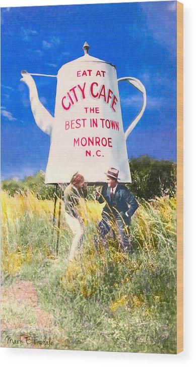 Monroe Wood Print featuring the photograph City Cafe - Nostalgic Monroe North Carolina by Mark E Tisdale