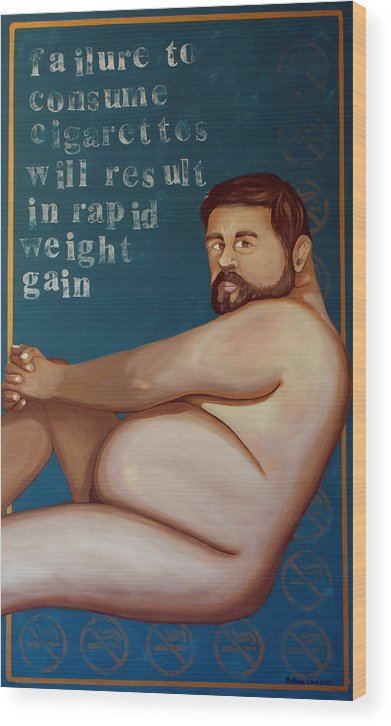 Oil Wood Print featuring the painting You'll Get Fat by Matthew Lake