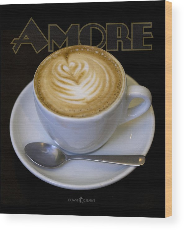 Coffee Wood Print featuring the photograph Amore Poster by Tim Nyberg