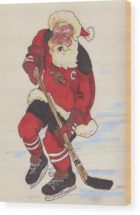 Santa Wood Print featuring the painting Hockey Santa by Todd Peterson