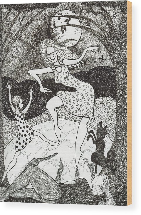 Pen And Ink Wood Print featuring the drawing Mama Did The Moon Dance by Todd Peterson