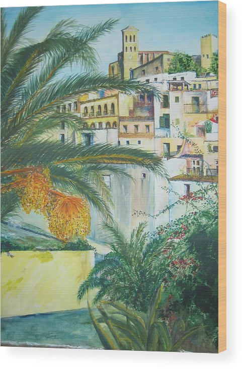 Ibiza Old Town Wood Print featuring the painting Old Town Ibiza by Lizzy Forrester