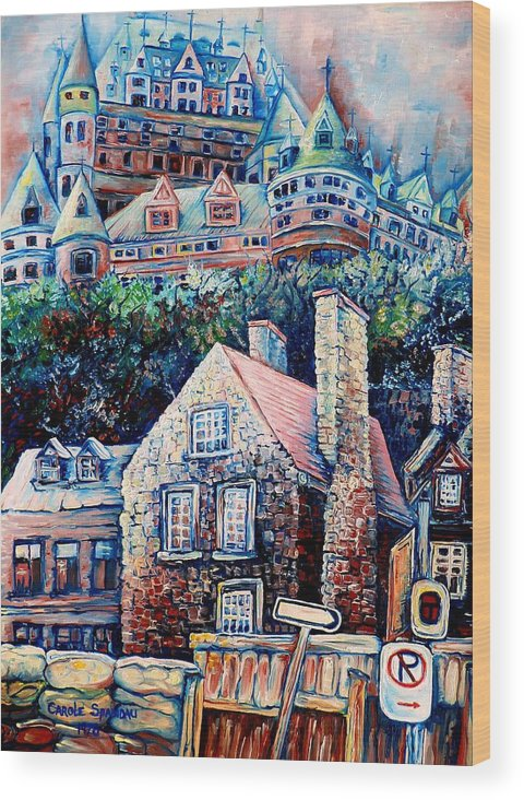 Chateau Frontenac Wood Print featuring the painting The Chateau Frontenac by Carole Spandau