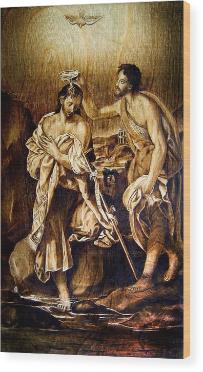 Dino Muradian Wood Print featuring the pyrography Baptism Of Christ by Dino Muradian