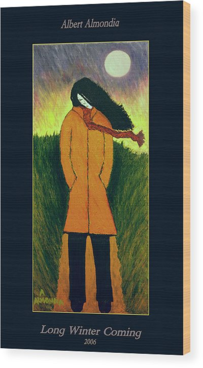 Figurative Wood Print featuring the painting Long Winter Coming by Albert Almondia