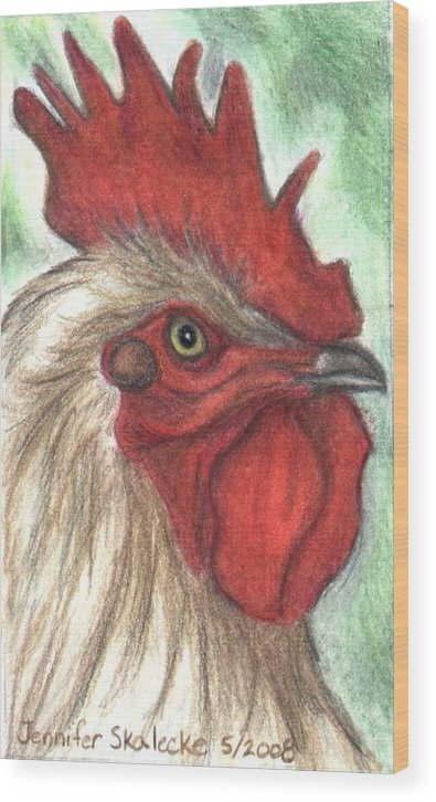Rooster Wood Print featuring the drawing Proud by Jennifer Skalecke