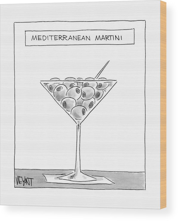 Captionless Wood Print featuring the drawing A Martini Glass Full Of Olives by Christopher Weyant